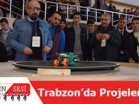 Trabzon'da Öğrencilerin Projeleri Yarıştı.