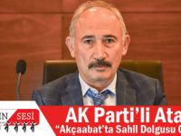 "AK Parti'li Ataman, ""Akçaabat'ta Sahil Dolgusu Olmamalıdır"""