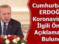 Cumhurbaşkanı Erdoğan: Hastalığın Kontrol Altında Tutulmasıyla İlgili Önlemleri Hayata Geçirdik