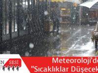 """Meteorolojiden """"Sıcaklar Düşecek"""" Uyarısı"""