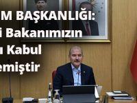 İletişim Başkanlığı: İçişleri Bakanımızın İstifası Kabul Edilmemiştir