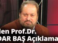 BTP'den Prof. Dr. Baş Açıklaması