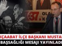 CHP Akçaabat İlçe Başkanı Mustafa Bak Başsağlığı Mesajı Yayınladı