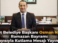Akçaabat Belediye Başkanı Osman Nuri Ekim, Ramazan Bayramı Dolayısıyla Kutlama Mesajı Yayımladı