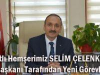 Akçaabatlı Selim Çelenk'e Cumhurbaşkanı Tarafından Yeni Görev!