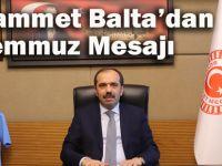TBMM Çevre Komisyonu Başkanı, AK Parti Trabzon Milletvekili Muhammet Balta'dan 15 Temmuz Mesajı!
