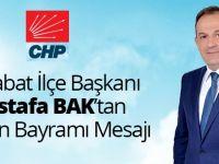 """CHP Akçaabat İlçe Başkanı Mustafa Bak """"Tüm Halkımızın Kurban Bayramı'nı Kutluyorum'"""