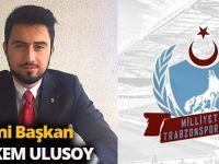 Milliyetçi Trabzonsporlularda Yeni Başkan Görkem Ulusoy