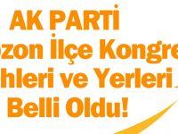 Trabzon'da AK Parti 7.Olağan İlçe Kongreleri Tarihleri Belli Oldu.