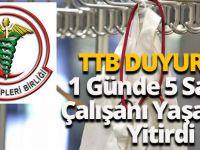 TTB Duyurdu: 1 Günde 5 Sağlık Çalışanı Yaşamını Yitirdi