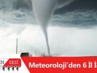 Meteoroloji'den 6 İl İçin Kuvvetli Yağış Ve Hortum Uyarısı