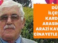 Düzköy İlçesinde Kardeşler Arasındaki Arazi Kavgası Cinayetle Bitti!