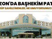 """Trabzon'da Başhekim Patladı! """"Güneş Görüp Sahile İnenler; Ne Umuyorsunuz Mucize Mi?"""""""