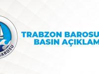 Trabzon Barosu'ndan Basın Açıklaması