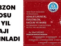 Trabzon Barosu Yeni Yıl Mesajı Yayınladı