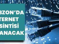 Trabzon'da İnternet Kesintisi Yaşanacak
