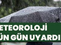 Meteoroloji Gün Gün Uyardı!