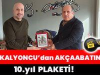 Osman Kalyoncu'dan Akçaabatın Sesi'ne 10.yıl Plaketi!