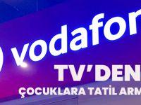Vodafone TV'den Çocuklara Tatil Armağanı