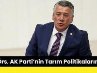Hüseyin Örs, AK Parti'nin Tarım Politikalarını Eleştirdi.