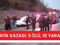Feci Trafik Kazası: 3 Ölü, 10 Yaralı