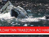 Zonguldak'tan Trabzon'a Acı Haber!