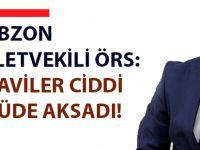 Trabzon Milletvekili Örs: Tedaviler Ciddi Ölçüde Aksadı!