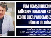 Akçaabatlı Prof.Dr.Mehmet Yazıcı Ramazan Bayramını Kutladı