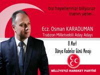 Osman Karaduman Kadınlar Gününe Özel Mesaj Yayınladı