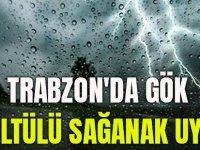 Trabzon'da Gök Gürültülü Sağanak Uyarısı