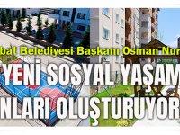 """Akçaabat Belediyesi Başkanı Osman Nuri Ekim """"Yeni Sosyal Yaşam Alanları Oluşturuyoruz"""""""