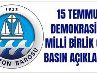 Trabzon Barosu'ndan 15 Temmuz Demokrasi Ve Milli Birlik Günü Basın Açıklaması
