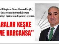 """CHP Trabzon İl Başkanı Ömer Hacısalihoğlu """"O Paralar Keşke Eğitime Harcansa"""""""