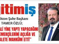 """Eğitim İş Trabzon Şube Başkanı Tamer Özlü """"Yandaş Konfederasyona Ve AKP İktidarına Sesleniyoruz"""""""