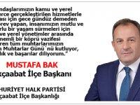 """CHP Akçaabat İlçe Başkanı Mustafa Bak """"19 Ekim Muhtarlar Günü Mesajı"""" Yayınladı"""