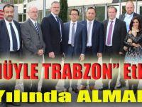 Trabzon Tüm Avrupa'ya Tanıtılacak