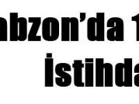 Trabzon'da 1200 kişiye istihdam!