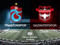 Trabzonspor Gaziantepspor maçı kaçta?