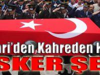 HAKKÂRİ'DEN KAHREDEN HABER