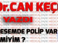 """""""SAFRA KESEMDE POLİP VAR: KANSER MİYİM?"""""""