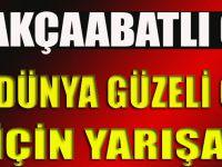 Akçaabatlı Güzel Türkiye'yi Temsil Edecek