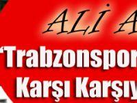 """""""Trabzonspor Bir Operasyonla Karşı Karşıya"""""""