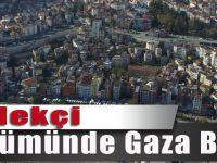 Çömlekçi Dönüşümünde Gaza Basıldı
