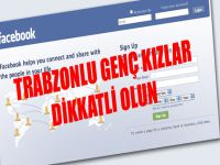 Trabzon'lu Genç Kızlar Dikkat