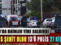 Diyarbakır'da Hainler Yine Saldırdı: 7 Polis Şehit
