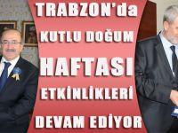 Trabzon'da Kutlu Doğum Haftası Etkinlikleri Devam Ediyor