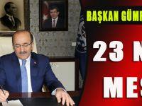 Başkan Gümrükçüoğlu'ndan 23 Nisan Mesajı