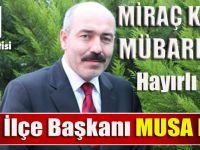CHP Akçaabat ilçe başkanı MUSA HACIOĞLU'ndan Miraç Kandili Mesajı