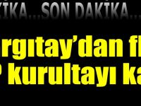 Yargıtay'dan MHP Kurultayı Açıklaması