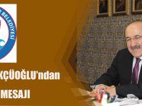 Başkan Gümrükçüoğlu'ndan Berat Kandili Mesajı